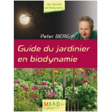 Guide du jardinier en biodynamie Peter Berg (126 p)