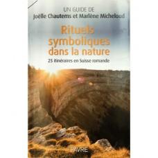 Rituels symboliques dans la nature, Joëlle Chautems et Marlène Micheloud