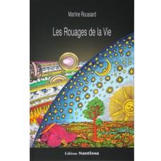 Les Rouages de la Vie, Martine Roussard